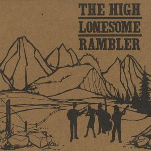 High Lonesome Rambler