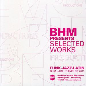 BHM Presents: Selected Works /  Various