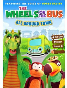Wheels on the Bus: All Around Town