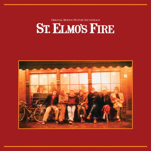 St Elmo's Fire (Original Soundtrack)