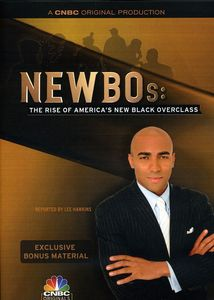 Newbos: The Rise of Americas New Black Overclass