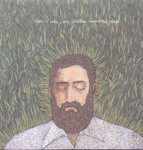 Iron & Wine : Our Endless Numbered Days
