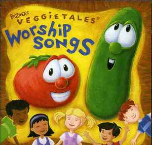 Veggietales Worship Songs