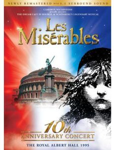 Les Miserables: 10th Anniversary Dream Cast