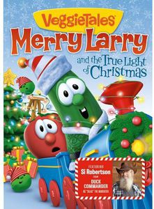 Veggie Tales: Merry Larry & the True Light of
