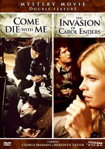 Invasion of Carol Enders & Come Die with Me