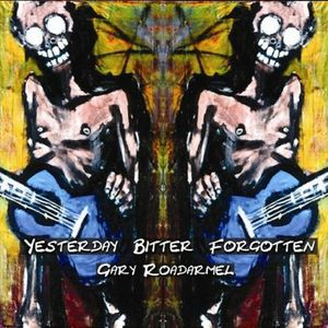 Yesterday Bitter Forgotten