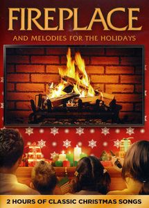 Fireplace & Melodies for the Holidays