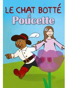 Le Chat Botte/ Poucette