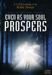 Even As Your Soul Prospers