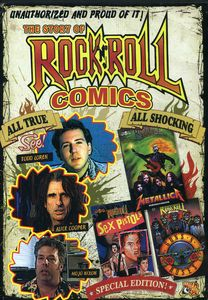 Unauthorized: Story of Rock & Roll Comics