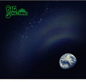 Big Something