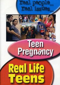 Real Life Teens: Teen Pregnancy
