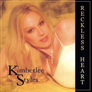 Styles, Kimberlee : Reckless Heart