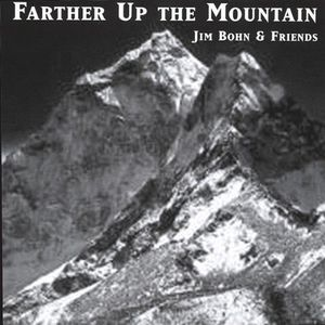 Farther Up the Mountain