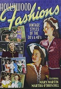 Hollywood Fashions: Vintage Styles of the 30's &
