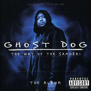 Ghost Dog: Way of the Samurai (Original Soundtrack)