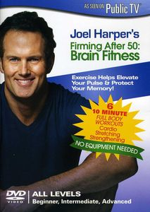 Joel Harper's Firming After 50: Brain Fitness