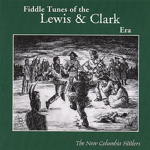 Fiddle Tunes of the Lewis & Clark Era