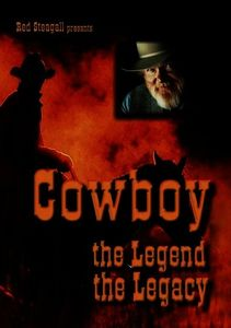 Steagall Presents: Cowboy the Legend the Legacy