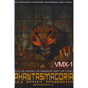 Vmx-1-Phantasmagoria DVD By Doctor Spook