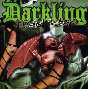Darkling : Metal Reborn