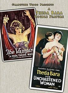 Fool There Was (1915) /  Unchastened Woman (1925)