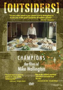 Outsiders: Champions: Films of Mike Wallington