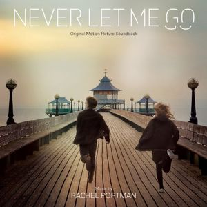 Never Let Me Go (Score) (Original Soundtrack)