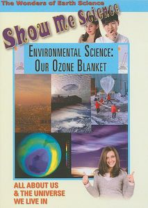 Environmental Science: Our Ozone Blanket