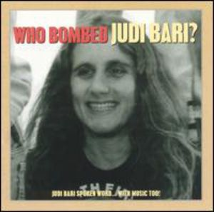 Who Bombed Judi Bari