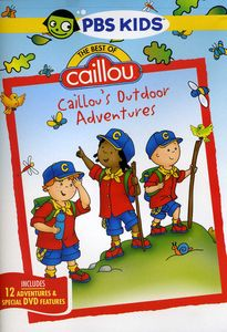 Best of Caillou: Caillou's Outdoor Adventures