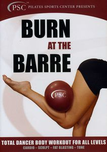 Burn at Barre: Total Dancer Body Workout for All