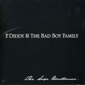 P. Diddy & the Bad Boy Family- [Explicit Content]