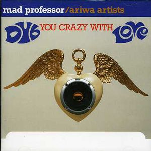 Dub You Crazy with Love [Import]