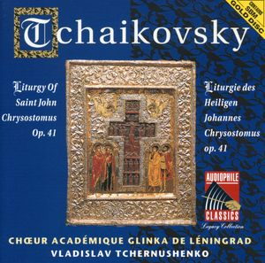 Tchaikovsky: Liturgy of Saint John