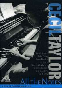 Cecil Taylor: All the Notes