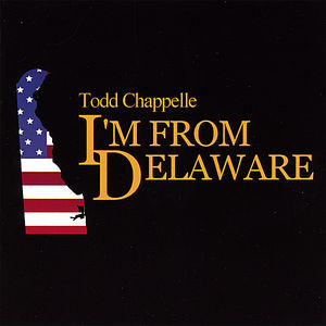 I'm from Delaware
