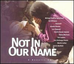 Not in Our Name /  Various