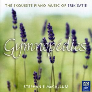 Satie: Gymnopedies /  Gnossiennes Nos 4 - 6