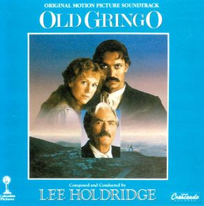 Old Gringo (Original Soundtrack)