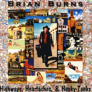 Highways Heartaches & Honky-Tonks