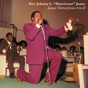 Jones, Rev. Johnny L. Hurricane : Jesus Christ from a to Z