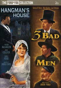 Three Bad Men & Hangman's House