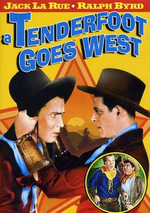 Tenderfoot Goes West