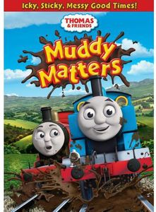 Thomas & Friends: Muddy Matters