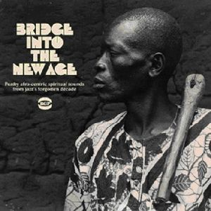 Bridge Into the New Age /  Various [Import]