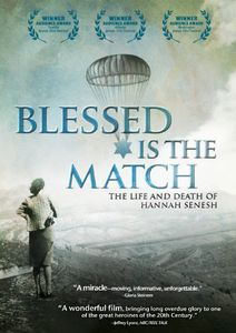 Blessed Is the Match: Life & Death of Hannah Senes