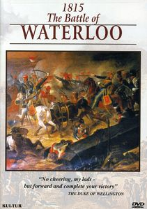 Campaigns of Napoleon: Battle of Waterloo