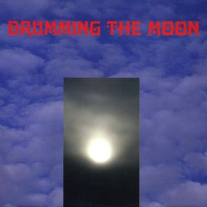 Drumming the Moon